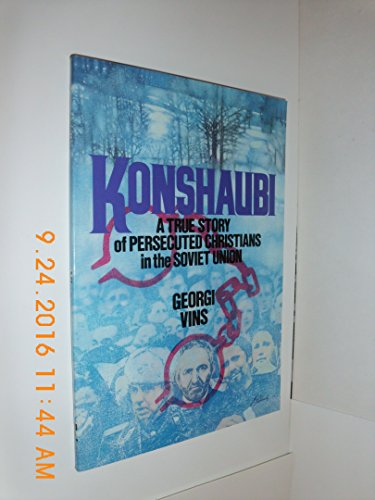 9780801093050: Konshaubi: The True Story of Persecuted Christians in the Soviet Union