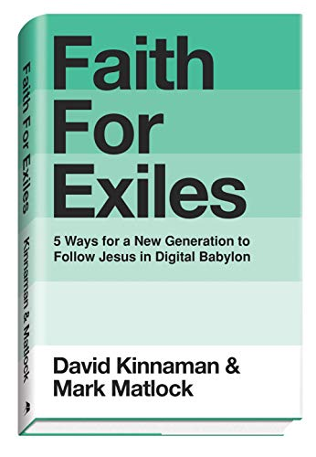 Faith for Exiles: Kinnaman, David