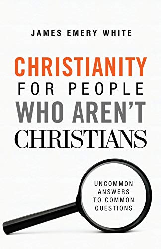 9780801094590: Christianity for People Who Aren't Christians