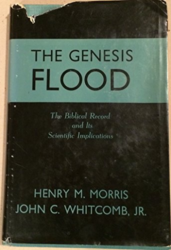 9780801095092: The Genesis Flood: The Biblical Record and Its Scientific Implications