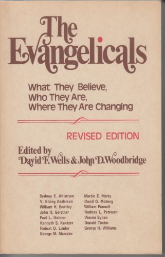 The Evangelicals: What they believe, who they are, where they are changing