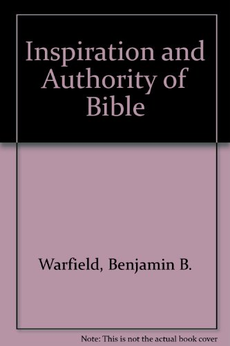 9780801095863: Inspiration and Authority of Bible