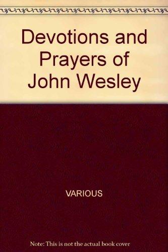 Devotions and Prayers of John Wesley: Demaray, Donald E.