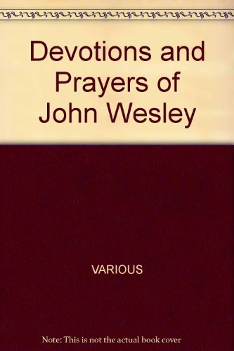 9780801095979: Devotions and Prayers of John Wesley