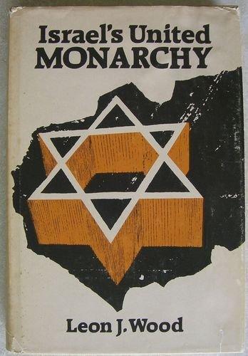 9780801096228: Israel's united monarchy