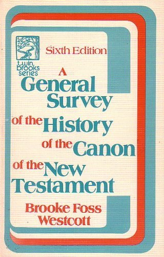 9780801096402: A general survey of the history of the canon of the New Testament