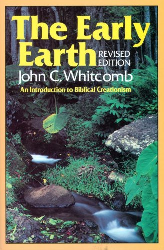 9780801096792: The Early Earth: An Introduction to Biblical Creationism