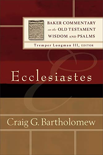 9780801097447: Ecclesiastes (Baker Commentary on the Old Testament Wisdom and Psalms)