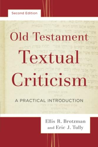 9780801097539: Old Testament Textual Criticism: A Practical Introduction