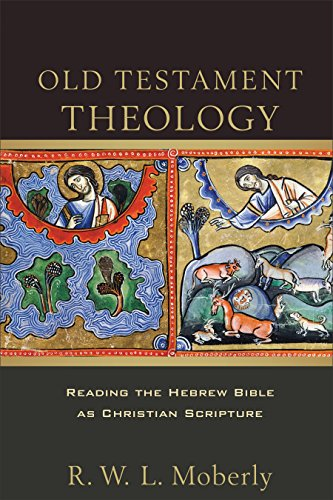9780801097720: Old Testament Theology: Reading the Hebrew Bible as Christian Scripture