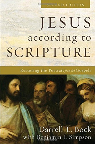 9780801098086: Jesus According to Scripture: Restoring the Portrait from the Gospels