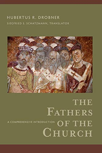 9780801098185: The Fathers of the Church: A Comprehensive Introduction