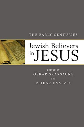 9780801098505: Jewish Believers in Jesus: The Early Centuries