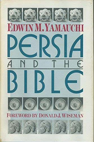9780801098994: Persia and the Bible