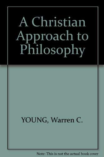 9780801099045: A Christian approach to philosophy