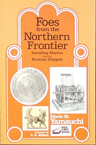 9780801099182: Foes from the Northern Frontier: Invading Hordes from the Russian Steppes