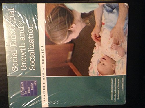 9780801110849: Trainer's Manual, Module One: Social-Emotional Growth and Socialization (The Program for Infant - Toddler Caregivers Series)