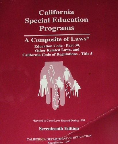 9780801111983: California Special Education Programs: A Composite Of Laws
