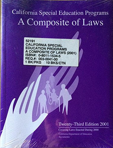 9780801115349: California Special Education Programs: A Composite of Laws-