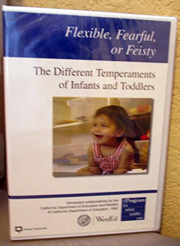 9780801116384: Flexible, Fearful or Feisty; The Different Temperaments of Infants and Toddlers