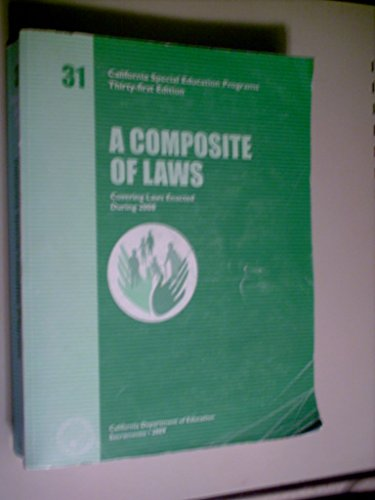 9780801116971: A COMPOSITE OF LAWS (COVERING LAWS ENACTED DURING 2008) CALIFORNIA SPECIAL EDUCATION PROGRAMS