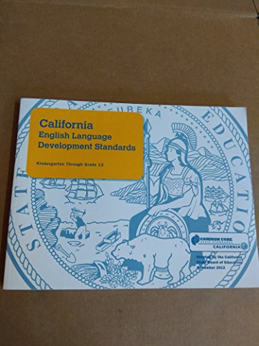 9780801117381: California English Language Development Standards