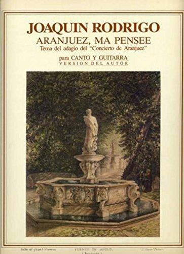 9780801203336: RODRIGO - Aranjuez ma pensee (Tema del Adagio del Concierto de Aranjuez) para Guitarra y Voz