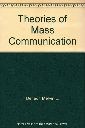 9780801300073: Theories of Mass Communication