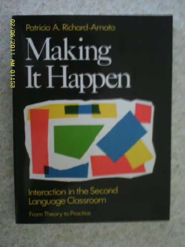 9780801300271: Making It Happen: Interaction in the Second Language Classroom