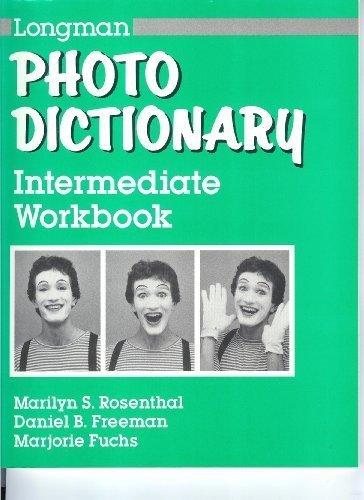 Longman Photo Dictionary : Intermediate Workbook: Rosenthal, Marilyn S.,