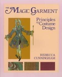 9780801300622: The Magic Garment: Principles of Costume Design