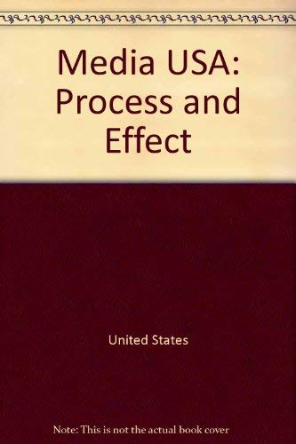 9780801300639: Media USA: Process and effect (Longman series in public communication)