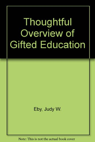 9780801301322: A Thoughtful Overview of Gifted Education