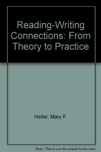 9780801301391: Reading-Writing Connections: From Theory to Practice