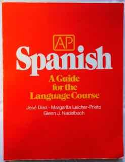 9780801301674: AP Spanish: A Guide for the Language Course (English and Spanish Edition)