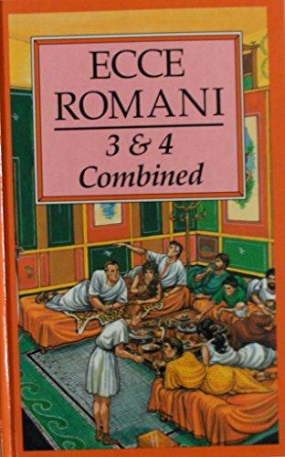 9780801301988: Ecce Romani: 3 & 4 Combined