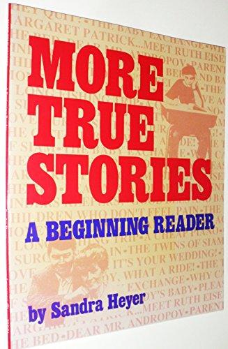 9780801302237: More True Stories: A Beginning Reader