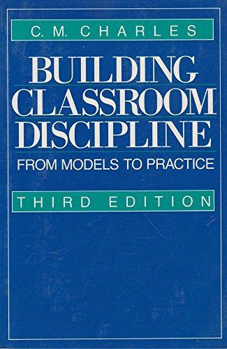 Building Classroom Discipline: Charles, C.M.; Barr, Karen Blaine