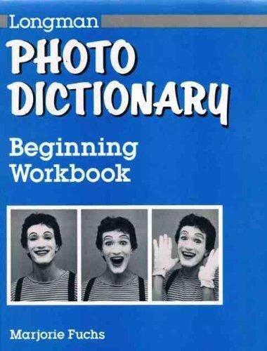 Longman Photo Dictionary: Beginning: Marjorie Fuchs