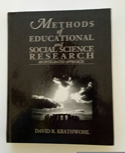 9780801302558: Methods of Educational and Social Science Research: An Integrated Approach