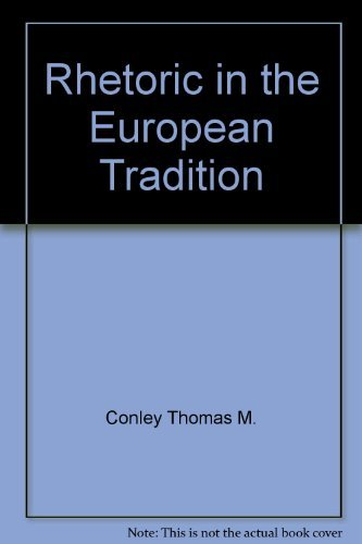 9780801302565: Rhetoric in the European tradition