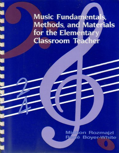 9780801303203: Music Fundamentals, Methods, and Materials for the Elementary Classroom Teacher