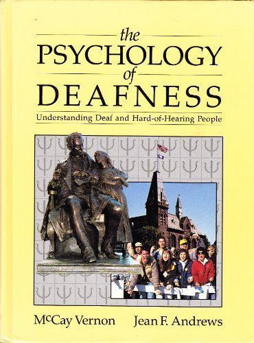 9780801303227: Psychology of Deafness: Understanding Deaf and Hard-Of-Hearing People