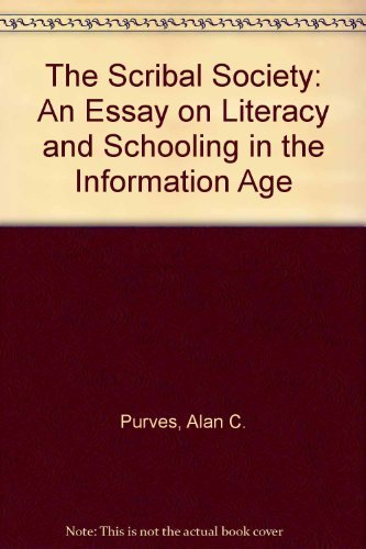 9780801303784: The Scribal Society: An Essay on Literacy and Schooling in the Information Age