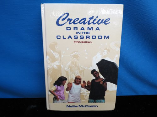 9780801303807: Creative Drama in the Classroom