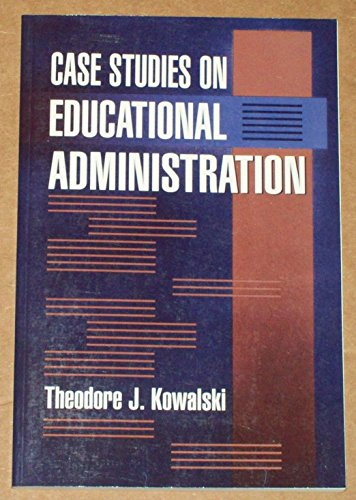 9780801303876: Case Studies on Educational Administration