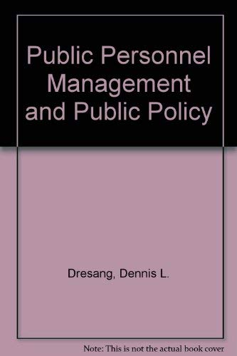 9780801303920: Public Personnel Management and Public Policy