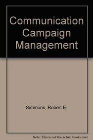 9780801304040: Communication Campaign Management: A Systems Approach