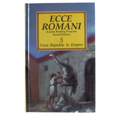 9780801304415: Ecce Romani 5