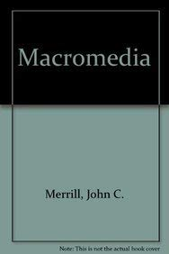 Macromedia: Mission, Message, and Morality: Lowenstein, Ralph L.;